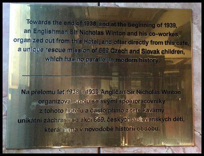 Grand Hotel Europa, Wenceslas Square, (Václavské náměstí) has a plaque dedicated to Sir Nicholas on the wall of its ground floor café. This was the hotel where he stayed in January 1939 while instigating work on the Kindertransport.